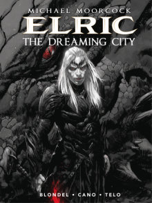Michael Moorcock's Elric Vol. 4: The Dreaming City