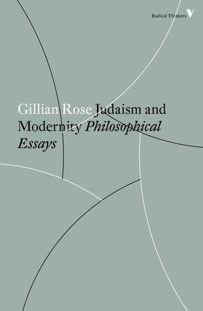 Judaism and Modernity by Gillian Rose