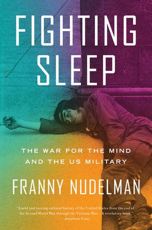 Fighting Sleep by Franny Nudelman