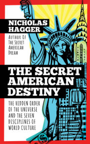 The Secret American Destiny