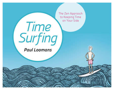 Time Surfing by Paul Loomans