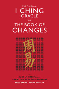 The Original I Ching Oracle or The Book of Changes
