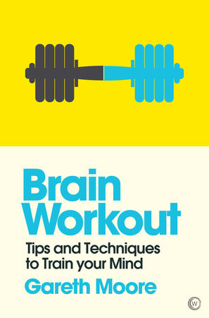 Brain Workout by Gareth Moore