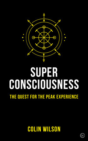 Super Consciousness by Colin Stanley and Colin Wilson