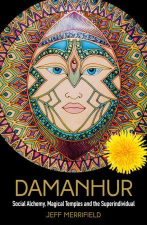 Damanhur by Jeff Merrifield