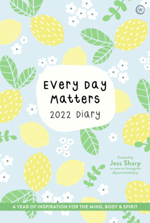 Every Day Matters 2022 Pocket Diary by Jess Sharp