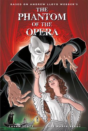 The Phantom of the Opera Collection by Cavan Scott