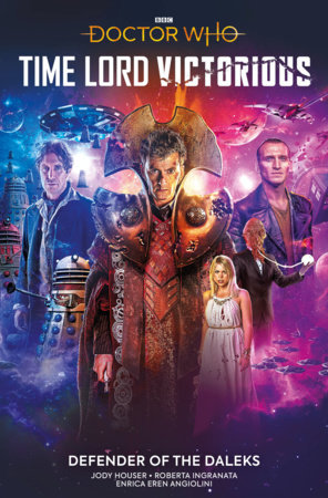 Doctor Who: Time Lord Victorious: Defender of the Daleks by Jody Houser