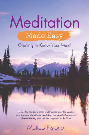 Meditation Made Easy by Matteo Pistono