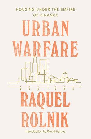 Urban Warfare by Raquel Rolnik
