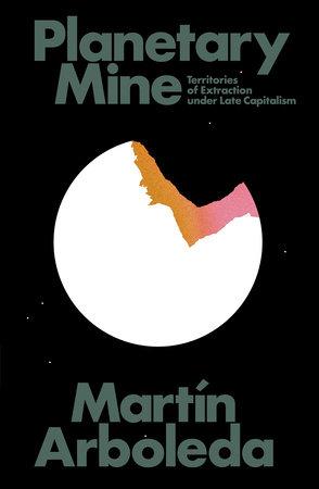 Planetary Mine by Martin Arboleda