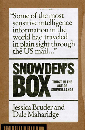 Snowden's Box by Jessica Bruder and Dale Maharidge