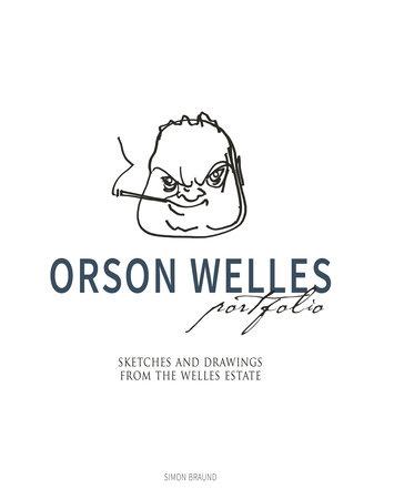 Orson Welles Portfolio by Simon Braund