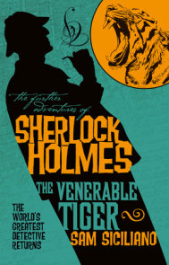 The Further Adventures of Sherlock Holmes: The Venerable Tiger