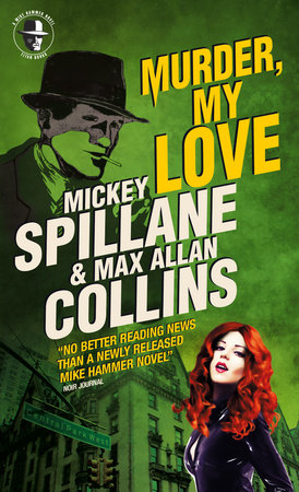 Mike Hammer - Murder, My Love by Max Allan Collins