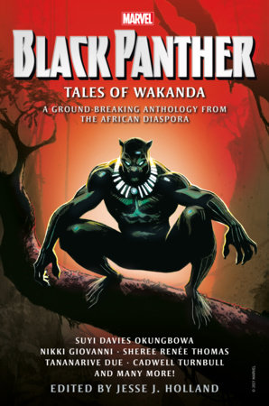 BLACK PANTHER: TALES OF WAKANDA by Nikki Giovanni, Tananarive Due and Cadwell Turnbull