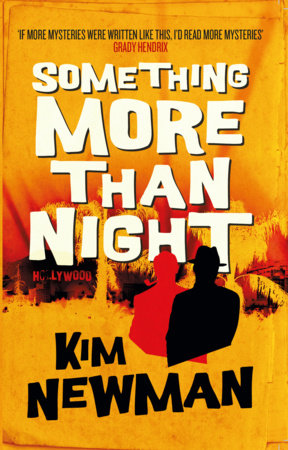 Something More Than Night by Kim Newman
