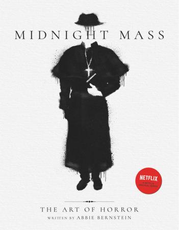 Midnight Mass: The Art of Horror by Abbie Bernstein
