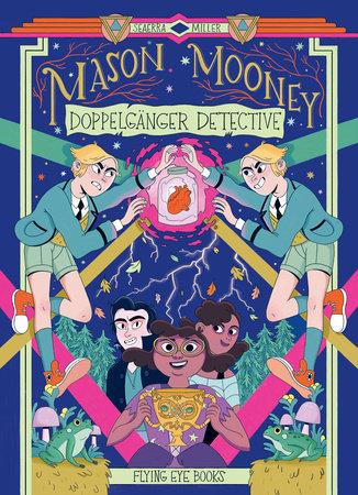 Mason Mooney: Doppelganger Detective by Seaerra Miller