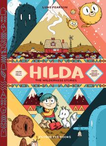 Hilda: The Wilderness Stories