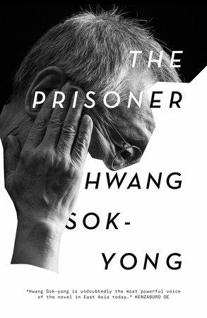 The Prisoner by Hwang Sok-yong