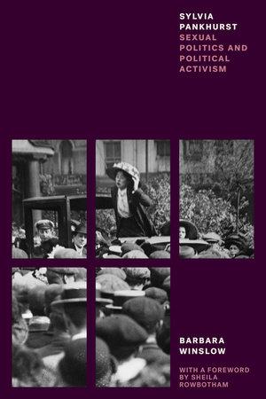 Sylvia Pankhurst by Barbara Winslow