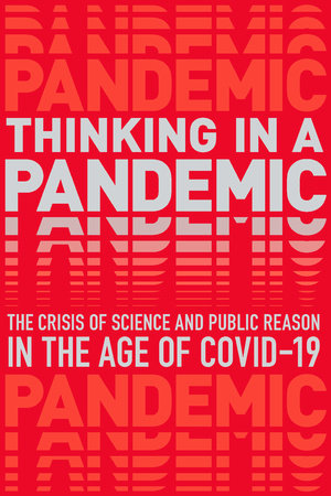 Thinking in a Pandemic