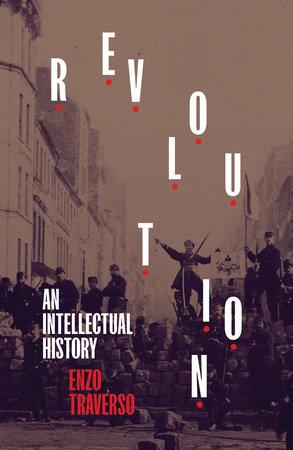 Revolution by Enzo Traverso