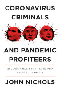 Coronavirus Criminals and Pandemic Profiteers