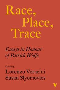 Race, Place, Trace