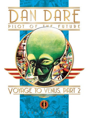 Classic Dan Dare: Voyage to Venus Part 2 by Frank Hampson