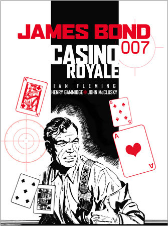 James Bond: Casino Royale by Ian Fleming, Anthony Hern and Henry Gammidge