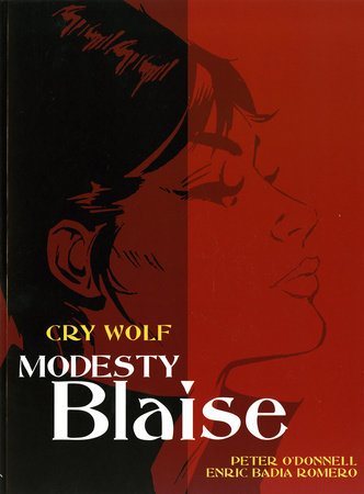 Modesty Blaise: Cry Wolf by Peter O'Donnell