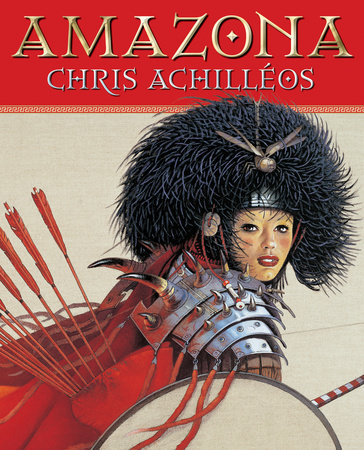 Amanzona: The Art of Chris Achilleos by