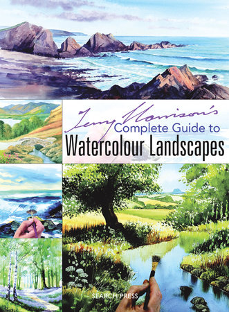 Terry Harrison's Complete Guide to Watercolour Landscapes by Terry Harrison