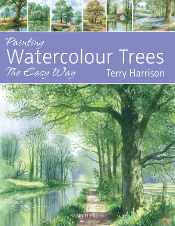 Painting Watercolour Trees the Easy Way by Terry Harrison
