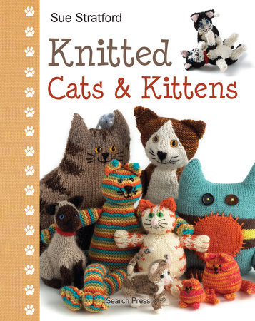 Knitted Cats & Kittens by Sue Stratford