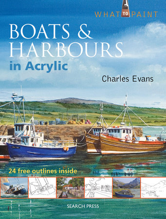 Boats & Harbours in Acrylic by Charles Evans