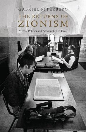The Returns of Zionism by Gabriel Piterberg