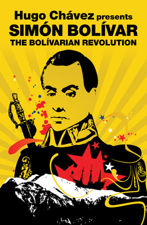 The Bolivarian Revolution by Simon Bolivar