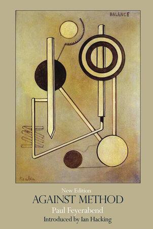 Against Method by Paul Feyerabend