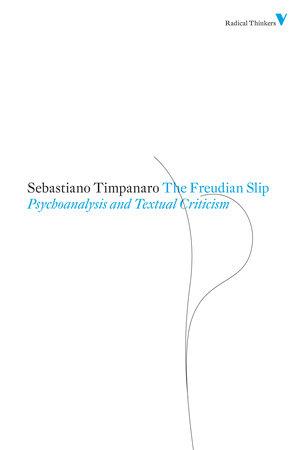 The Freudian Slip by Sebastiano Timpanaro