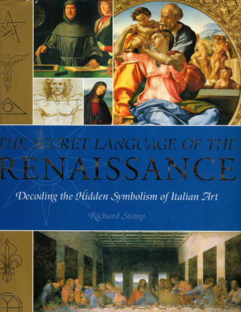 The Secret Language of the Renaissance by Richard Stemp