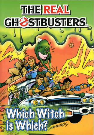 The Real Ghostbusters: Which Witch is Which? by Dan Abnett and Anthony Williams