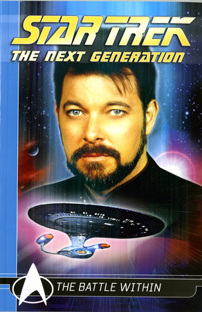 Star Trek The Next Generation Comics Classics: The Battle Within by Michael Jan Friedman
