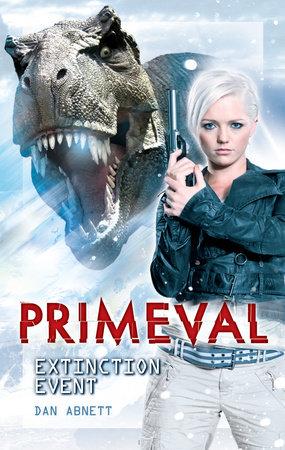Primeval: Extinction Event by Dan Abnett