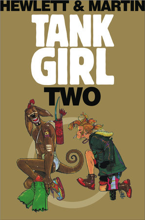 Tank Girl 2 (Remastered Edition) by Alan C Martin