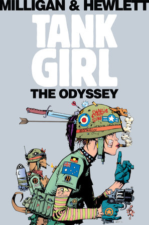 Tank Girl: The Odyssey (Remastered Edition) by Peter Milligan