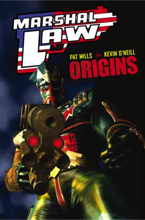 Marshal Law: Origins by Pat Mills
