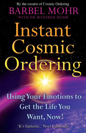 Instant Cosmic Ordering by Barbel Mohr